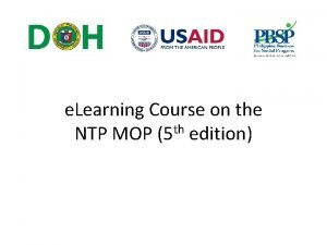 e Learning Course on the NTP MOP 5