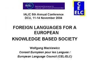 IALIC 5 th Annual Conference DCU 11 14