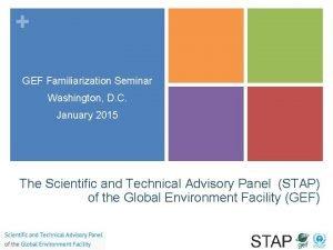 GEF Familiarization Seminar Washington D C January 2015
