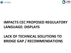 IMPACTS CEC PROPOSED REGULATORY LANGUAGE DISPLAYS LACK OF