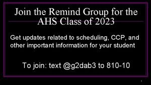 Join the Remind Group for the AHS Class
