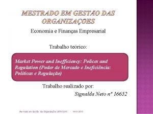 Economia e Finanas Empresarial Trabalho terico Market Power