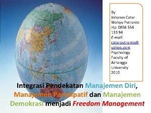 By Johanes Catur Wahyu Putranto Hp 0856 554