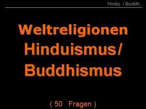 BRS 1310 001 Hindu Buddh Weltreligionen Hinduismus Buddhismus