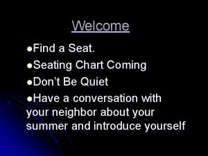 Welcome l Find a Seat l Seating Chart