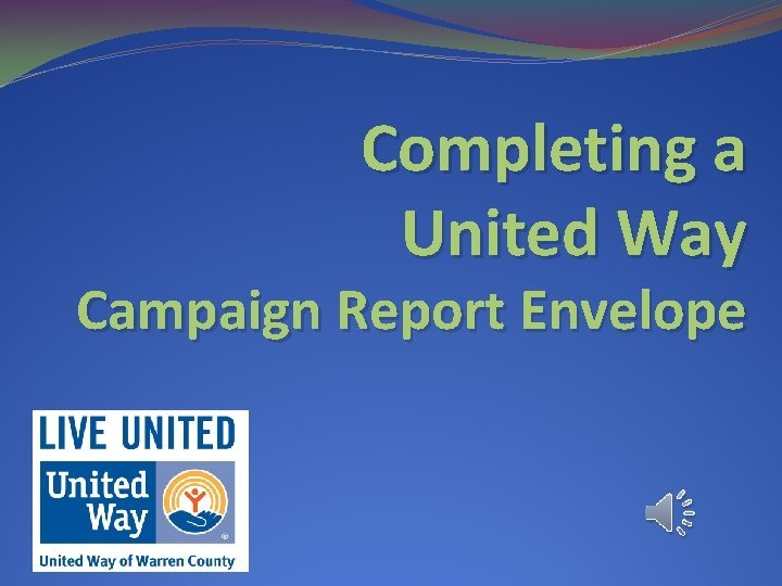 Completing a United Way Campaign Report Envelope Fill