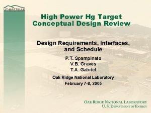 High Power Hg Target Conceptual Design Review Design