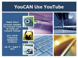 You CAN Use You Tube Heather Blount Curriculum
