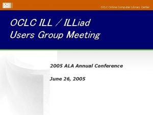 OCLC Online Computer Library Center OCLC ILL ILLiad