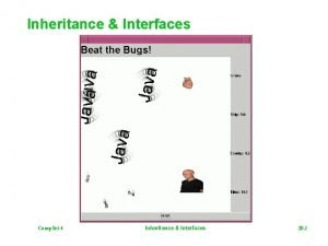 Inheritance Interfaces Comp Sci 4 Inheritance Interfaces 20