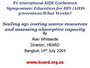 XV International AIDS Conference Symposium Education for HIVAIDS