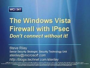 WCI 341 The Windows Vista Firewall with IPsec