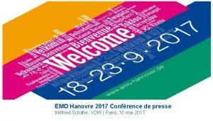EMO Hanovre 2017 Confrence de presse Wilfried Schfer