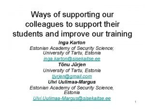 Ways of supporting our colleagues to support their