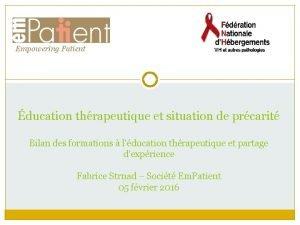 Empowering Patient ducation thrapeutique et situation de prcarit