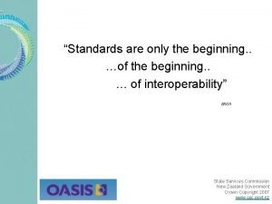 Standards are only the beginning of the beginning