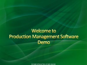 Welcome to Production Management Software Demo Morbadevi Softwares