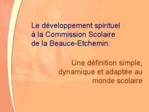 Le dveloppement spirituel la Commission Scolaire de la