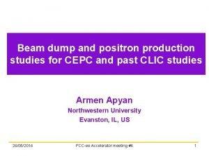 Beam dump and positron production studies for CEPC
