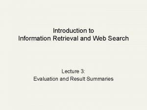 Introduction to Information Retrieval and Web Search Lecture