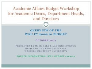Academic Affairs Budget Workshop for Academic Deans Department
