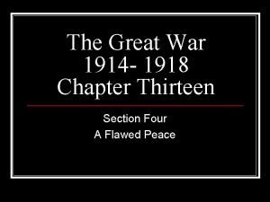 The Great War 1914 1918 Chapter Thirteen Section