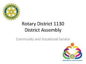 Rotary District 1130 District Assembly Community and Vocational