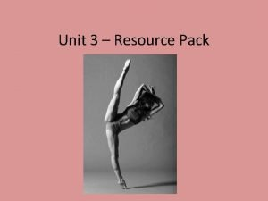 Unit 3 Resource Pack Course Guide Assessment for