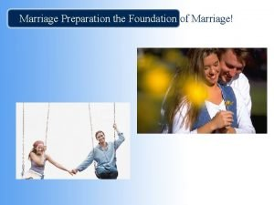 Marriage Preparation the Foundation of Marriage Daily Thought