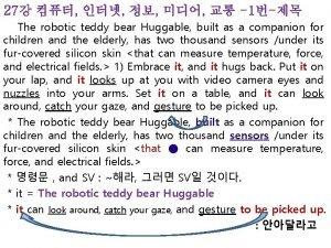 27 1 The robotic teddy bear Huggable built
