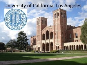University of California Los Angeles UCLA is one