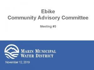 Ebike Community Advisory Committee Meeting 3 November 12