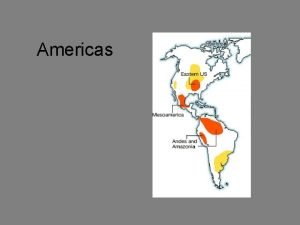 Americas Generalized foragers probably accompanied by dogs colonized