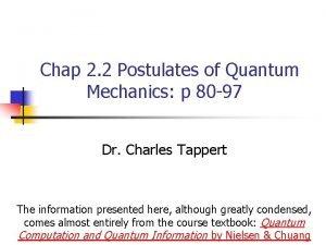 Chap 2 2 Postulates of Quantum Mechanics p