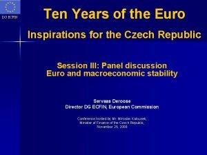 DG ECFIN Ten Years of the Euro Inspirations