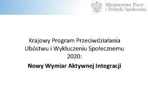Krajowy Program Przeciwdziaania Ubstwu i Wykluczeniu Spoecznemu 2020