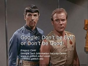 Google Dont be Evil or Dont be Good