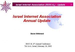 Israel Internet Association ISOCIL Update Israel Internet Association