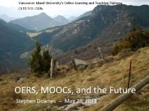 Vancouver Island Universitys Online Learning and Teaching Diploma