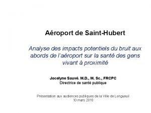 Aroport de SaintHubert Analyse des impacts potentiels du