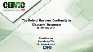The Role of Business Continuity in 25 th