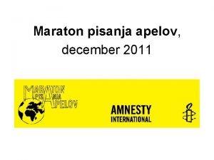 Maraton pisanja apelov december 2011 Kdo Milijoni s