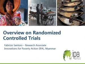 Overview on Randomized Controlled Trials Fabrizio Santoro Research