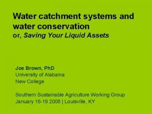 Water catchment systems and water conservation or Saving