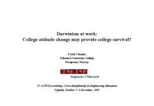 Darwinism at work College attitude change may provide