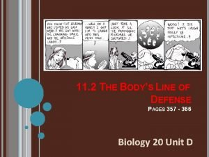 11 2 THE BODYS LINE OF DEFENSE PAGES