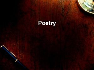 Poetry What makes something poetry What does poetry