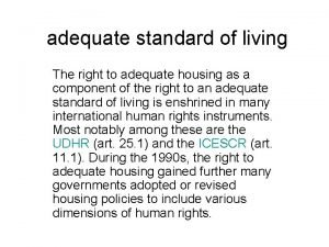 adequate standard of living The right to adequate