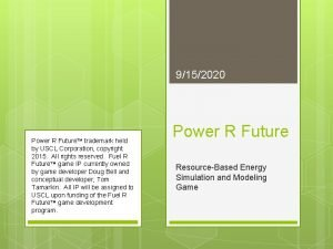 9152020 Power R Future trademark held by USCL
