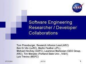 Software Engineering Researcher Developer Collaborations Tom Pressburger Research
